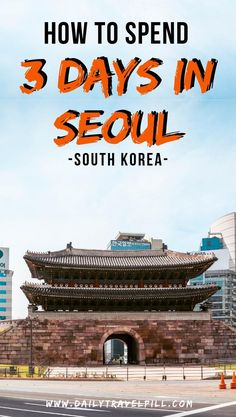 Are you planning to spend three days in Seoul? Read this itinerary which includes all the must see attractions and activities in the city. Check it out! Seoul Korea Travel, Bukchon Hanok Village, Visit Seoul, Travel Guides, Travel Tips, China Travel, Ultimate Travel, Travel Information, Three Days