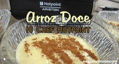 Arroz Doce • 10 Chef HotPoint Ariston [Robot de Cozinha] • Receita em VÍDEO - http://gostinhos.com/arroz-doce-%e2%80%a2-10-chef-hotpoint-ariston-robot-de-cozinha-%e2%80%a2-receita-em-video/