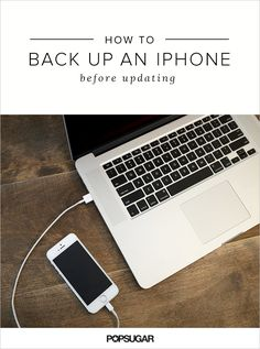 How to Back Up My iPhone | POPSUGAR Tech