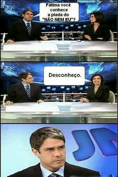 Poxa Fátima...