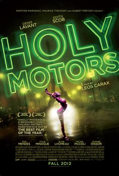 Holy Motors - A crazy, surreal, adrenaline-fulled experience. (8.5/10)
