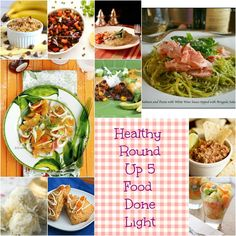 Healthy Recipe Round Up #fooddonelight