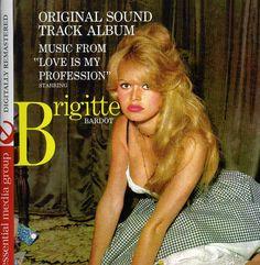 Rene Cloerec - Love Is My Profession-Starring Brigitte Bardot