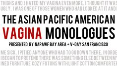 "Asian Pacific American ""Vagina Monologues"" @ Castro Theatre (San Francisco, CA)"