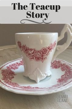 The Teacup Story based on the scripture of Jer 18:6b. Value, worth, created for a purpose, special, overcomer, powerful, genuine, faith, Author Unknown
