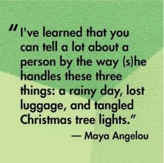 I second this Maya Angelou.