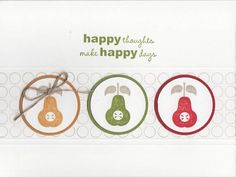 Happy Pears by LauriBColeman - Cards and Paper Crafts at Splitcoaststampers