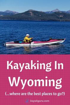 Best Places to go Kayaking and Canoeing in Wyoming Kayak Adventures, Outdoor Adventures, Cool Places To Visit, Places To Go, Kayak For Beginners, Kayaking Tips, Bungee Jumping, Recreational Activities, Adventure Activities