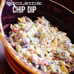 Poolside Chip Dip- Super yummy, got lots of compliments and was asked for the recipe!