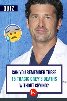 The most tragic death of every Grey's Anatomy season, including George O'Malley, Denny Duquette, Mark Sloan and Derek Sheperd.