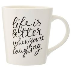 """Go ahead, laugh a little. Our Expressions mug delivers a steady-supply of your favourite pick-me-up- brew along with a mantra for living your best life. It has a large handle and a gently tapered shape that feels good in your hands, and makes a great feel-good gift, for yourself or another. 16-oz. capacity. 4"""" diameter, 4"""" tall. Porcelain. Dishwasher- and microwave-safe. Available only at Indigo."""