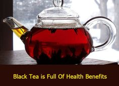 Black tea is rich in antioxidants and active substances is essential for a healthy lifestyle. Protect the body against many diseases gives energy and stimulates brain activity. Black tea has much more health benefits than the tea containing milk. Drink black tea everyday for numerous benefits.