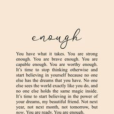 Enough x Print - Nikki Banas – Walk the Earth Writer - Soul Love Quotes, Peace Quotes, True Quotes, Quotes To Live By, Change Quotes, Be Brave Quotes, Quotes On Self Love, Be Kind Quotes, Let Go Quotes