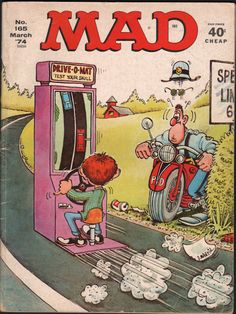 Mad Magazines -- had lots of the paperback books, too, but I gave them to a friend before I moved away. I miss them!