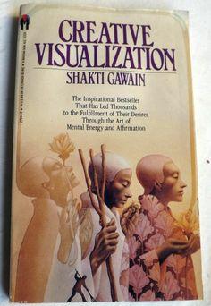 Creative Visualization by Shakti Gawain 1982 Vintage Bantam Paperback