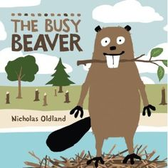 """""""The Busy Beaver"""" - beaver learns a lesson on thinking before he acts. An intro book to Stop and Think for the impulsive kids"""