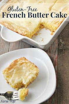 The gluten-free french butter cake is absolutely phenomenal! And so easy to make!