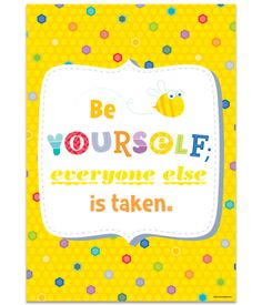 Be Yourself. Everyon...