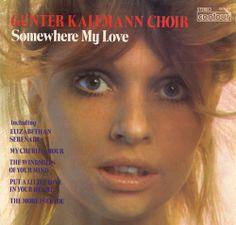 The Gunter Kallmann Choir - Somewhere My Love (1970)