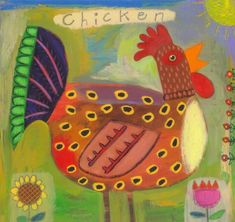 """(no words - """"arte popular del Manueeltje"""") Bird Quilt, Chicken Art, Chickens And Roosters, Galo, Art Lessons Elementary, Arte Popular, Naive Art, Mexican Folk Art, Whimsical Art"""