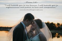 """I will betroth you to me forever; I will betroth you in righteousness and justice, in love and compassion."" #Hosea 2:19"