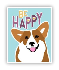 Be Happy, Corgi Art, Corgi Print, Dog Art, Dog Poster, Hippie Art, Girls Bedroom Décor, 11 x 14 Poster. Corgi Art, Hippie Style! Featuring a smiling Corgi and the words Be Happy. So much fun as wall décor in a girls or teens bedroom. Your poster will be packaged in a sealed cello sleeve with backboard and shipped flat in a heavy cardboard mailing envelope. Keep in mind that the colors you see on your screen may not be an exact match to your printed poster. To return to my shop:...