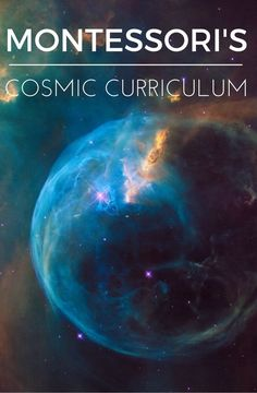 Learn the basics of Montessori's cosmic curriculum. Presented in the elementary