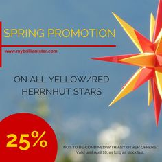 Did you think about your garden decoration with Herrnhut Stars? Then this is your chance! To celebrate our dear customers and the approaching spring season, we offer an astonishing 25% discount on our entire range of yellow/red Herrnhut Stars! #mybrilliantstar #herrnhutstars #moravianstars #spring #sale #yellowred #SpecialOffer