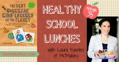 Great tips for packing homemade lunches with Laura Fuentes of @MOMables