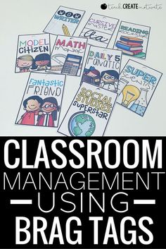 This classroom management strategy works! Brag tags for many subjects in the classroom!