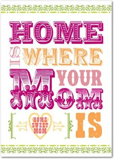 Home Sweet Mom - Mother's Day Greeting Cards - Design Collective - Azalea - Pink : Front
