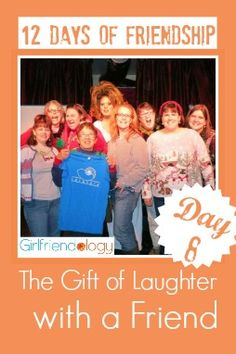 Day 8 of our 12 Days of FRIENDSHIP - Today, thankful for the gift of FUNNY FRIENDS http://girlfriendology.com/day-8-of-12-days-of-friendship-the-gift-of-laughter-with-a-friend/ Who makes you laugh - a lot?! :)