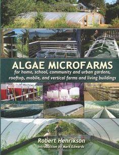 Algae Microgfarms by Robert Henrikson
