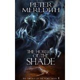 """The Horror Of The Shade (Trilogy Of The Void) (Kindle Edition) tagged """"adventure"""" 393 times Best Book Covers, Cool Books, Horror Stories, Book 1, The Help, Thriller, Illusions, Shades, Adventure"""