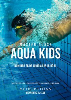 Master Class especial Aquakids el próximo  domingo, 26 de Junio a las 15:00h. en Metropolitan Begoña.   Ven a disfrutar del agua con nosotros en verano, con muchos juegos y mucha diversión. Más información e inscripciones en la Recepción del Club.