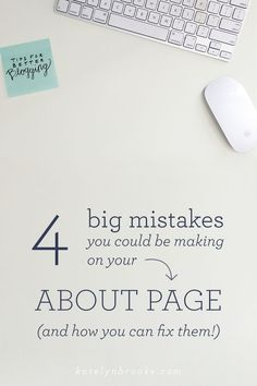 4 big mistakes you could be making on your about page (and how to fix them!) || http://katelynbrooke.com