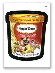 Wacky Packages Topps 4th Series 2006: Hoggin' Dogz - #24