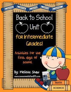 Back to School Unit for Intermediate Grades!  Activities for the first days of school!