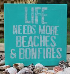 12x12  ...Beaches & Bonfires  Cottage/Beach Quote on canvas.. $29.00, via | http://ilovebeautifulbeaches.blogspot.com