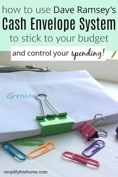 How to use Dave Ramsey's cash envelope system to stick to your budget and control your spending. By starting with my free printable budget, you can determine which categories you need so the cash envelope system works perfectly for you month after month!