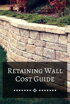 How Much Does It Cost To Build A Retaining Wall In 2020 Landscaping Retaining Walls Backyard Retaining Walls Building A Retaining Wall