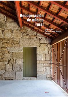 Recuperación de núcleo rural. Vidago. Nuno Graça Moura