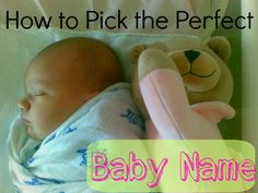 How to Pick the Perfect Baby Name