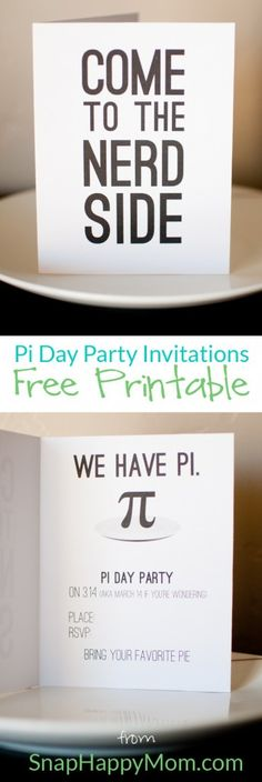 Huge idea - have a Pi Day party and eat pie! Pi Day Invitation and party description