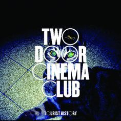 ‎Tourist History by Two Door Cinema Club on Apple Music Cool Album Covers, Music Album Covers, Room Posters, Band Posters, Music Wall, Art Music, Two Door Cinema Club, History Posters, Film Poster Design