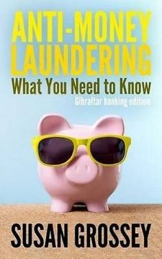Anti-money #laundering: what you need to know #(gibraltar #banking edition): a co, View more on the LINK: http://www.zeppy.io/product/gb/2/162173048540/