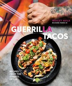 The art of simple food ii recipes flavor and inspiration from the guerrilla tacos by wes avila sweet potato tacostaco recipethe forumfinder Images