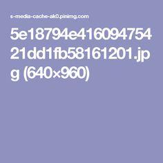 5e18794e41609475421dd1fb58161201.jpg (640×960)