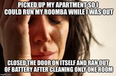 The rest of my apartment is still so dirty