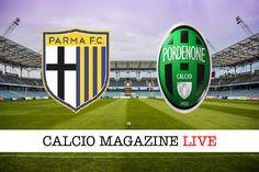 Parma-Pordenone cronaca e risultato in diretta tabellino in tempo reale